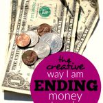 The Creative Way I Am Ending Money Struggles -- The Peaceful Mom