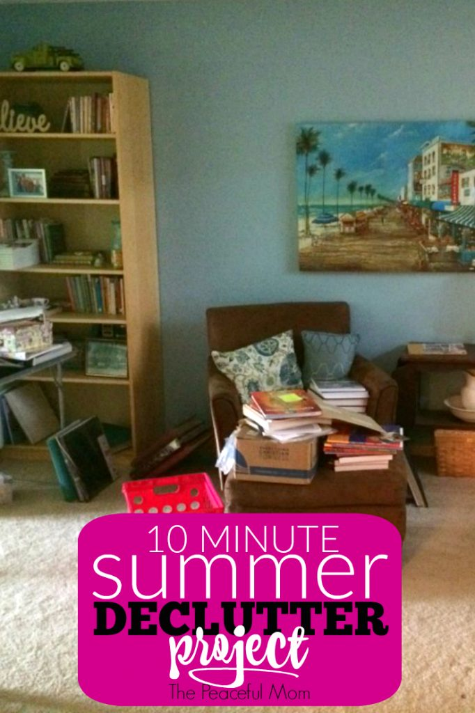 10 Minute Summer Declutter Project -- The Peaceful Mom