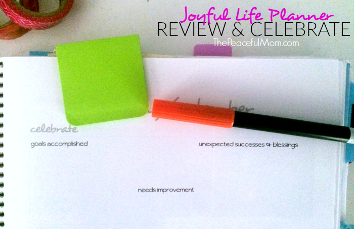 Joyful Life Planner Monthly Review and Celebrate Section -- The Peaceful Mom