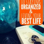 the-one-key-to-staying-organized-and-living-your-best-life-the-peaceful-mom
