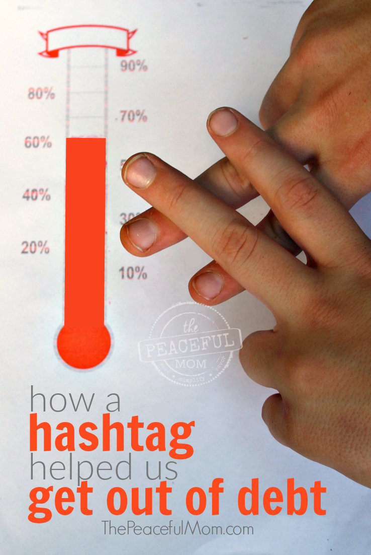 how-a-hashtag-helped-us-get-out-of-debt-the-peaceful-mom