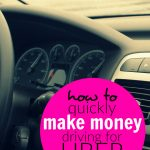 How to quickly make money driving for Uber