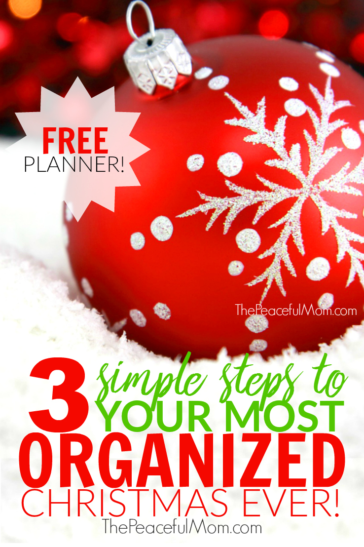 3-simple-steps-to-your-most-organized-christmas-ever-plus-free-planner-the-peaceful-mom
