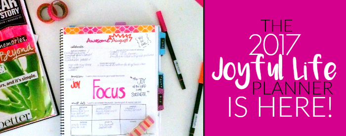 2017-joyful-life-planner-is-here-the-peaceful-mom