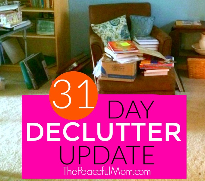 31 Day Declutter Update - Week 1 - The Peaceful Mom