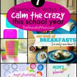 7 Ways to Calm the Crazy This School Year