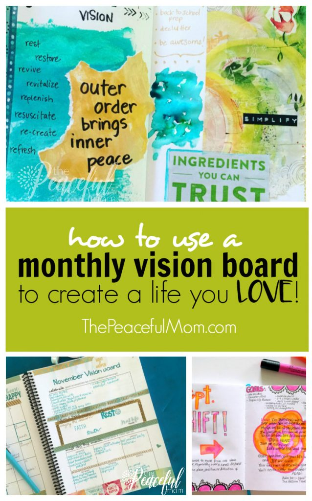 How to Make a Vision Board That Works -- copyright 2017 Kimberlee Stokes -- The Peaceful Mom