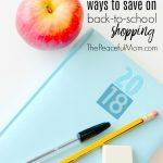 Save Money On Back to School — 11 Easy Tricks