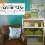 Stay sane during quarantine - my top 3 tools - The Peaceful Mom